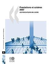 Prestations Et Salaires 2007: Les Indicateurs De L'OCDE