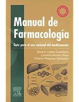Manual De Farmacologia Guia Para El Uso Racional Del Medicamento