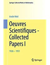 Oeuvres Scientifiques - Collected Papers I: 1926-1951 (Springer Collected Works in Mathematics)