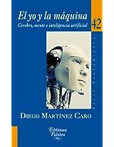 El yo y la máquina (Biblioteca Palabra)