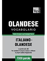 Vocabolario Italiano-Olandese per studio autodidattico - 7000 parole (Italian Edition)
