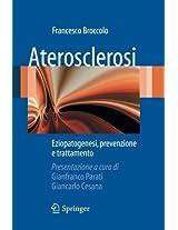 Aterosclerosi: Eziopatogenesi, prevenzione e trattamento