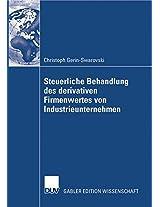 Steuerliche Behandlung des derivativen Firmenwertes von Industrieunternehmen