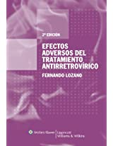 Efectos Adversos Del Tratamiento Antirretrovirico/ Adverse Effects of Antiretrovirus Treatment