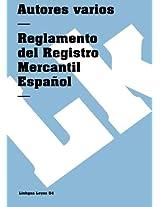 Reglamento del Registro Mercantil Espanol (Leyes)