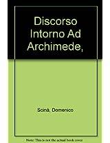 Discorso Intorno Ad Archimede,