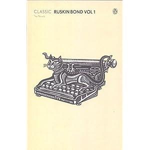 Classic The Novels Ruskin Bond Vol 1