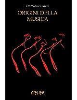Origini della musica (Atelier Saggi Vol. 1) (Italian Edition)