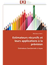 Estimateurs Recursifs Et Leurs Applications a la Prevision (Omn.Univ.Europ.)
