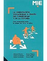 La orientación vocacional a través del currículum y de la tutoría: Una propuesta para la etapa de 12 a 16 años