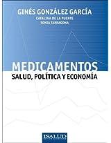 Medicamentos: Salud, Politica y Economia