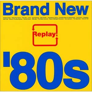 Replay! Brand New '80s