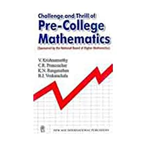 Challenge and Thrill of Pre-College Mathematics (Old Edition)