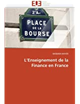 L''Enseignement de La Finance En France (Omn.Univ.Europ.)