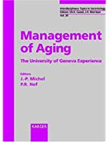 International Network of Aging: The Geneva Experience (Interdisciplinary Topics in Gerontology and Geriatrics)