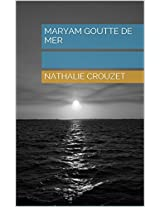 Maryam goutte de mer (French Edition)