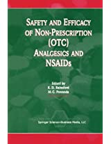 Safety and Efficacy of Non-Prescription (OTC) Analgesics and NSAIDs: Proceedings of the International Conference held at The South San Francisco ... Francisco, CA, USA on Monday 17th March 1997