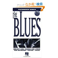 The Blues: Melody Line, Chords and Lyrics for Keyboard Guitar Vocal (Paperback Songs)