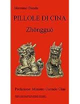 Pillole di Cina - Zhōngguó