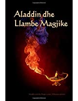 Aladdin Dhe Llambe Magjike: Aladdin and the Magic Lamp