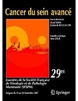Cancer du sein avancé: 29es Journées de la Société Française de Sénologie et Pathologie Mammaire (SFSPM)