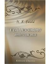 Familien Nordby: Roman i tre dele (Danish Edition)