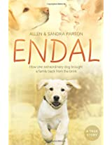 Endal: How one extraordinary dog brought a family back from the brink