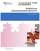 Berichte zur Lebensmittelsicherheit 2011: Zoonosen-Monitoring (BVL-Reporte)