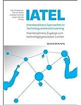 Interdisciplinary Approaches to Technology-enhanced Learning - Interdisziplinare Zugange Zum Technologiegestutzen Lernen