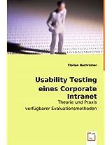 Usability Testing eines Corporate Intranet: Theorie und Praxis verfügbarer Evaluationsmethoden