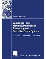 Verhaltens- und Modellrisiken bei der Bewertung von Executive Stock Options: SFAS Nr. 123 am deutschen Kapitalmarkt