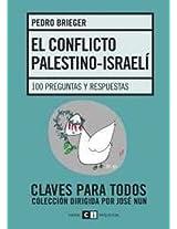El conflicto palestino - Israeli / The Palestinian - Israeli conflict