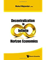 Decentralization in Infinite Horizon Economies