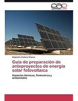 Guia de Preparacion de Anteproyectos de Energia Solar Fotovoltaica