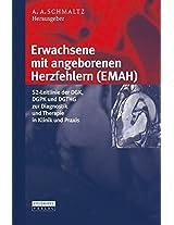 Erwachsene mit angeborenen Herzfehlern (EMAH): S2-Leitlinie der DGK, DGPK und DGTHG zur Diagnostik und Therapie in Klinik und Praxis