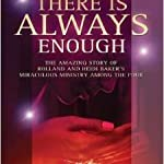 There is always enough - Roland and Heidi Baker