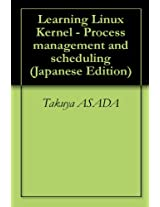 Learning Linux Kernel - Process management and scheduling