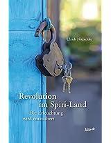 Revolution im Spiri-Land: Die Erleuchtung wird entzaubert