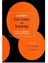 Handbook of Fruit Science and Technology Production Composition Storage and Processing (HB)