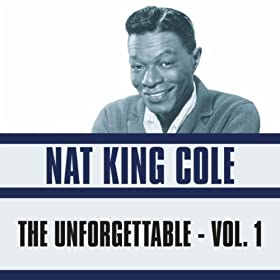 ♪The Unforgettable, Vol. 1/Nat King Cole | 形式: MP3 ダウンロード