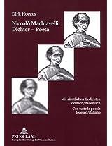 Niccolo Machiavelli. Dichter Poeta: Mit Saemtlichen Gedichten Deutsch/Italienisch- Con Tutte Le Poesie Tedesco/Italiano (Dialoghi / Dialogues)