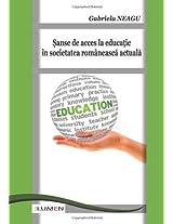 Sanse de acces la educatie in societatea romaneasca actuala