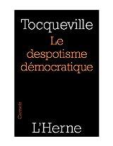 Le despotisme démocratique (French Edition)