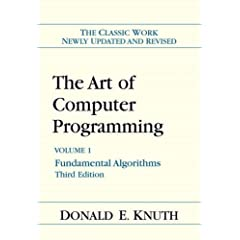Art of Computer Programming, Volume 1: Fundamental Algorithms (Art of Computer Programming Volume 1)