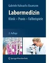 Labormedizin: Klinik - Praxis - Fallbeispiele
