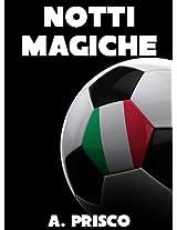 Notti Magiche (Fuori Collana Vol. 16) (Italian Edition)