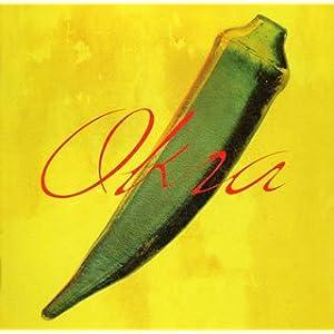 Okra [初回盤]