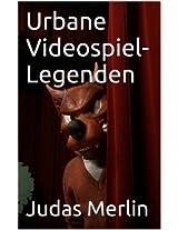 Urbane Videospiel-Legenden (German Edition)
