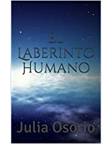 El Laberinto Humano: Julia Osorio (Spanish Edition)