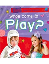 Who's Come to Play? (Photographic Pop-Up)